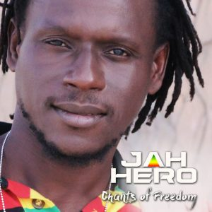Jah Hero Chants of Freedom Final Artwork FRONT